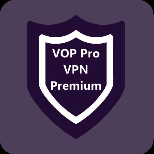 VOP HOT Pro Premium VPN -100% secure Safe Browsing Apk by